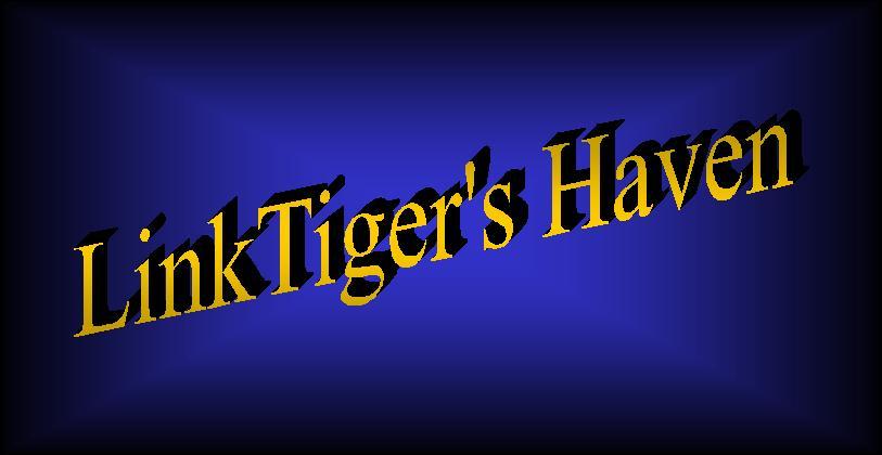 LinkTiger's Haven